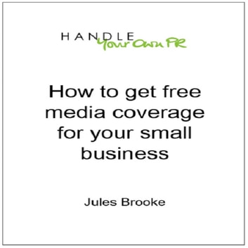 How to get free media coverage for your small business audiobook by Jules Brooke