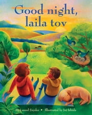 Good night, laila tov ebook by Laurel Snyder,Jui Ishida