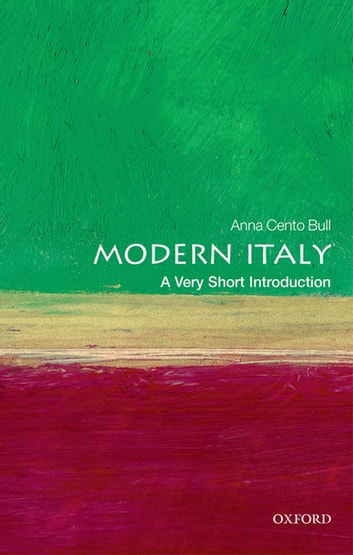 Modern Italy: A Very Short Introduction ebook by Anna Cento Bull