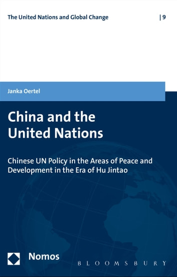 China and the United Nations ebook by Janka Oertel