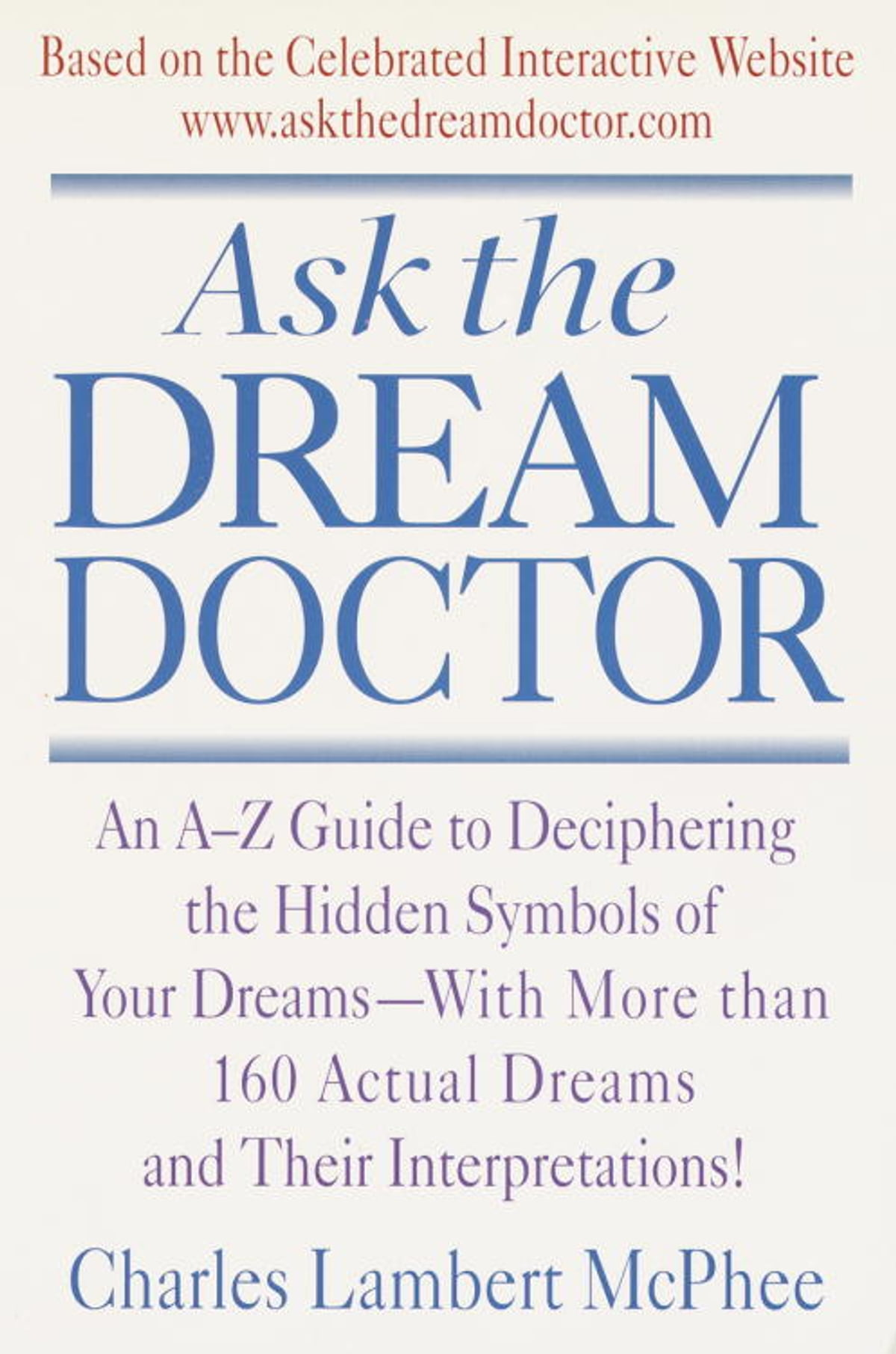 Ask The Dream Doctor Ebook By Charles Mcphee 9780307481702