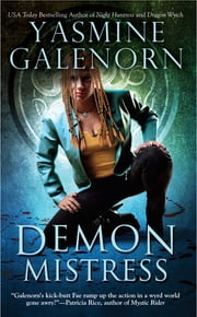 Demon Mistress - An Otherworld Novel ebook by Yasmine Galenorn