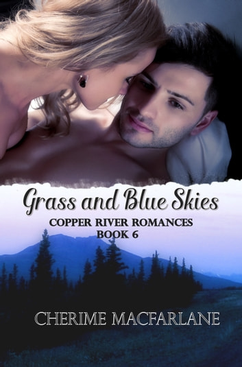 Grass and Blue Skies ebook by Cherime MacFarlane
