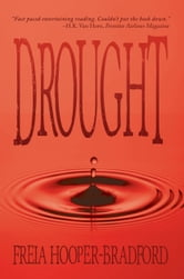 Drought ebook by Freia Hooper-Bradford