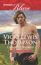 Cowboy Untamed ebook by Vicki Lewis Thompson