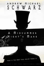 A Midsummer Night's Mare ebook by Andrew Michael Schwarz