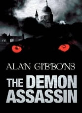 The Demon Assassin ebook by Alan Gibbons