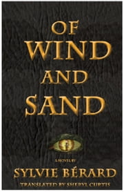 Of Wind and Sand ebook by Sylvie Bérard