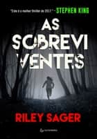 As sobreviventes ebook by Riley Sager, Marcelo Hauck