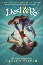 Liesl & Po ebook by Lauren Oliver,Kei Acedera