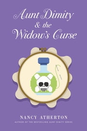 Aunt Dimity and the Widow's Curse ebook by Nancy Atherton