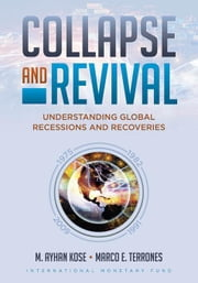 Collapse and Revival ebook by Kose, M. Ayhan, Mr.
