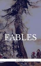 The Classic Treasury of Aesop's Fables ebook by Aesop
