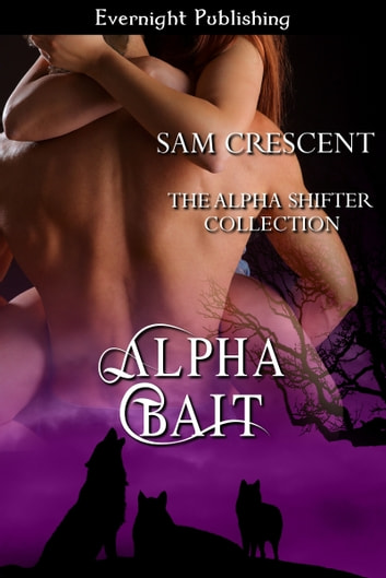 Alpha Bait ebook by Sam Crescent