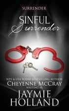 Sinful Surrender ebook by Jaymie Holland