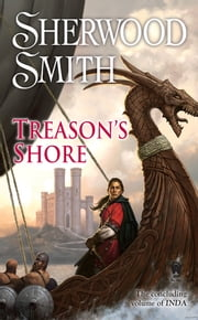 Treason's Shore - Book Four of Inda ebook by Sherwood Smith