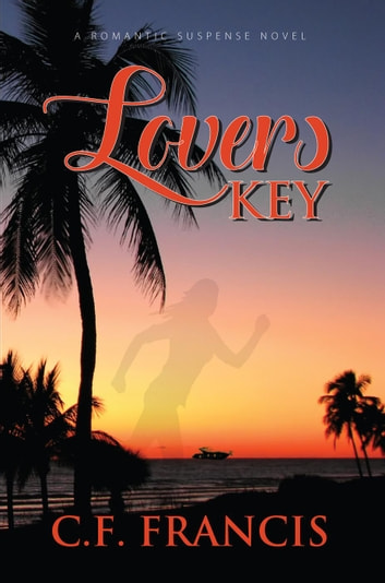 Lovers Key - The James Gang, #2 ebook by C. F. Francis