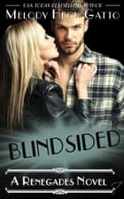 Blindsided - The Renegades (Hockey Romance), #6 ebook by
