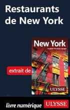 Restaurants de New York ebook by Collectif Ulysse