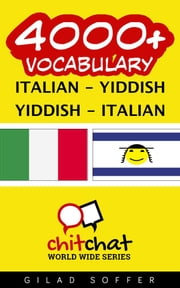 4000+ Vocabulary Italian - Yiddish ebook by Gilad Soffer