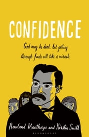 Confidence ebook by Rowland Manthorpe,Kirstin Smith