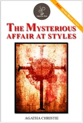 The Mysterious Affair at Styles - (FREE Audiobook Included!) ebook by Agatha Christie
