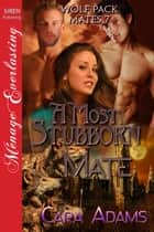 A Most Stubborn Mate ebook by