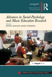 Advances in Social-Psychology and Music Education Research ebook by Patrice Madura Ward-Steinman