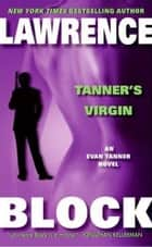 Tanner's Virgin ebook by Lawrence Block