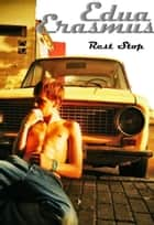 Rest Stop ebook by Edua Erasmus