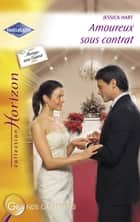 Amoureux sous contrat (Harlequin Horizon) ebook by Jessica Hart