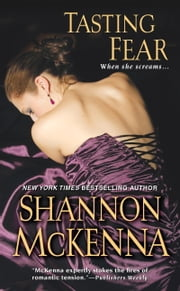 Tasting Fear ebook by Shannon Mckenna