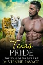 Texas Pride ebook by Vivienne Savage