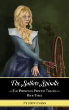 The Sallow Spindle ebook by Erin Evans