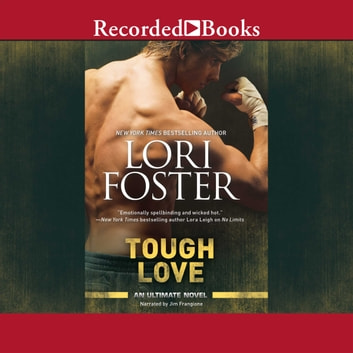 Tough Love - Back to Buckhorn audiobook by Lori Foster
