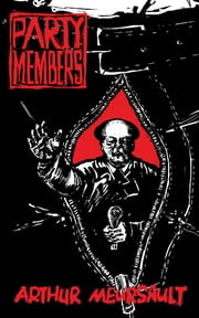 Party Members eBook by Arthur Meursault