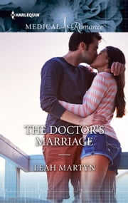 The Doctor's Marriage ebook by Leah Martyn