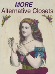 More Alternative Closets ebook by Sappho, D. H. Lawrence, H. Rider Haggard