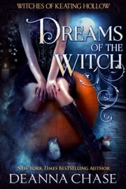 Dreams of the Witch ebook by Deanna Chase