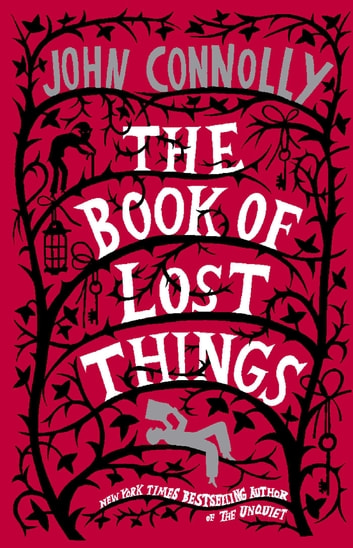 The Book of Lost Things - A Novel 電子書籍 by John Connolly