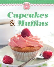 Cupcakes & Muffins - Our 100 top recipes presented in one cookbook ebook by Naumann & Göbel Verlag