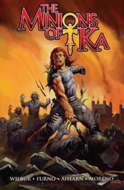 Minions of Ka ebook by Michael Ahearn, Michael Furno