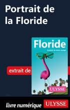 Portrait de la Floride ebook by Claude Morneau, Alain Legault