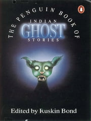 Penguin Book Of Indian Ghost Stories ebook by Ruskin Bond