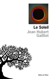Le Soleil ebook by Jean-Hubert Gailliot