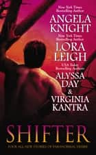 Shifter eBook by Angela Knight, Lora Leigh, Alyssa Day,...