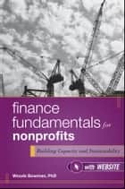 Finance Fundamentals for Nonprofits ebook by Woods Bowman