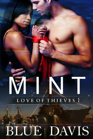 Love of Thieves 1: Mint ebook by Blue Davis