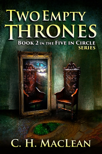 Two Empty Thrones ebook by C. H. MacLean