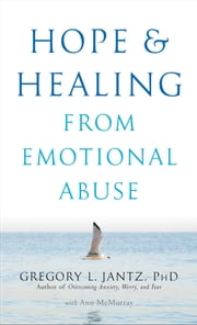 Hope and Healing from Emotional Abuse ebook by Ann McMurray, Gregory L. Ph.D. Jantz